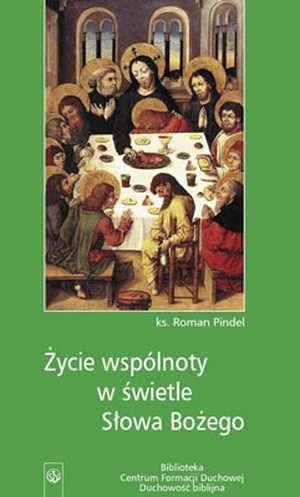 Życie wspólnoty w świetle Słowa - okładka książki