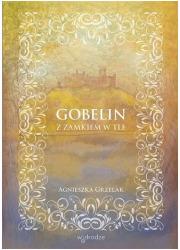 Gobelin z zamkiem w tle - okładka książki