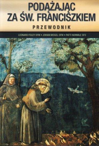 Podążając za św. Franciszkiem. - okładka książki