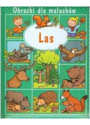 Obrazki dla maluchów. Las - okładka książki