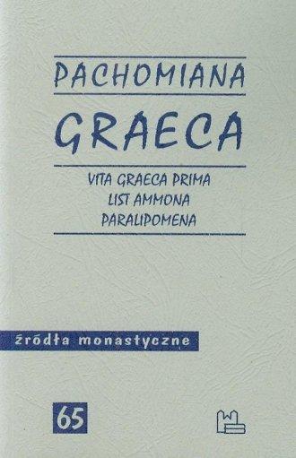 Pachomiana Graeca. Vita Graeca - okładka książki