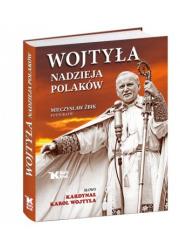Wojtyła. Nadzieja Polaków - okładka książki