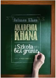 Akademia Khana. Szkoła bez granic - okładka książki