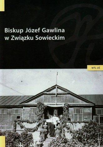 Biskup Józef Gawlina w Związku - okładka książki