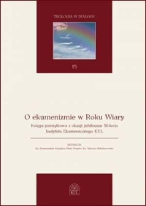O ekumenizmie w Roku Wiary. Księga - okładka książki