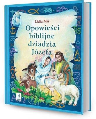 Opowieści biblijne dziadzia Józefa - okładka książki