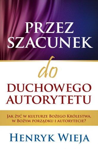 Przez szacunek do duchowego autorytetu. - okładka książki