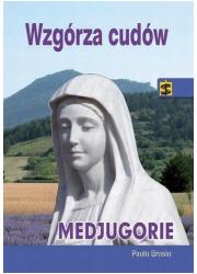 Wzgórza cudów Medjugorje - okładka książki