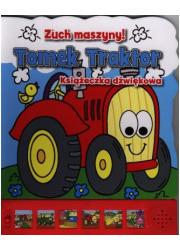 Tomek Traktor. Zuch maszyny! - okładka książki