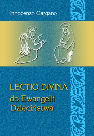 Lectio Divina 23 do Ewangelii Dzieciństwa - okładka książki