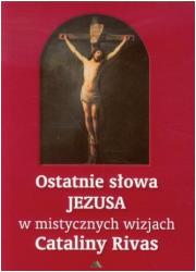 Ostatnie słowa Jezusa w mistycznych - okładka książki