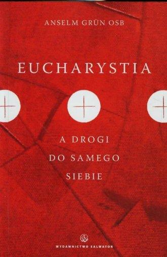 Eucharystia a drogi do samego siebie - okładka książki