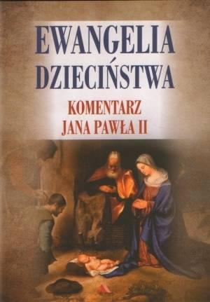 Ewangelia dzieciństwa. Komentarz - okładka książki