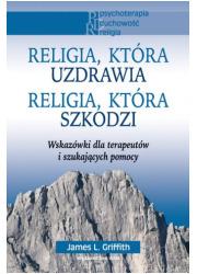 Religia, która uzdrawia. Religia, - okładka książki