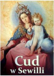 Cud w Sewilli. Sewilskie malarstwo - okładka książki