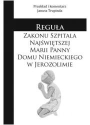 Reguła zakonu szpitala Najświętszej - okładka książki