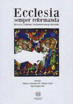 Ecclesia semper reformanda. Kryzysy - okładka książki