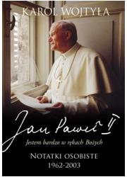 JESTEM BARDZO W RĘKACH BOŻYCH. - okładka książki