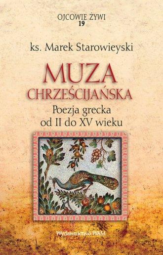 Muza chrześcijańska. Poezja grecka - okładka książki