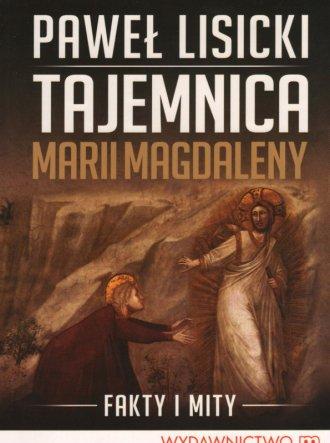 Tajemnica Marii Magdaleny - okładka książki