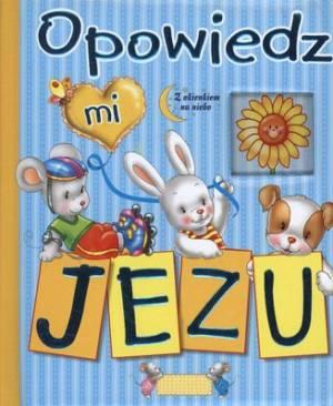 Opowiedz mi, Jezu - okładka książki