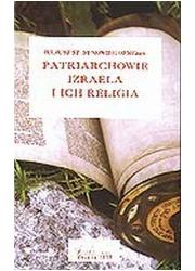 Patriarchowie Izraela i ich religia - okładka książki