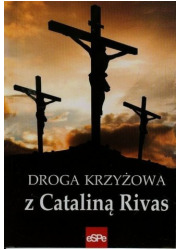 Droga Krzyżowa z Cataliną Rivas - okładka książki