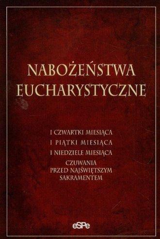 Nabożeństwa Eucharystyczne. I czwartki - okładka książki