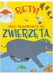 Rety! Jakie niesamowite są zwierzęta - okładka książki