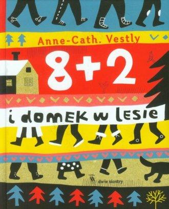 8 + 2 i domek w lesie - okładka książki