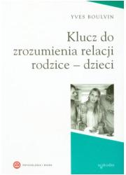Klucz do zrozumienia relacji rodzice - okładka książki