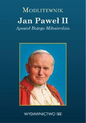 Modlitewnik . Jan Paweł II. Apostoł - okładka książki