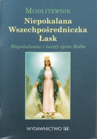 Modlitewnik. Niepokalana Wszechpośredniczka - okładka książki