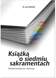 Książka o siedmiu sakramentach. - okładka książki