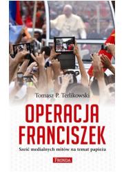 Operacja Franciszek. Sześć medialnych - okładka książki
