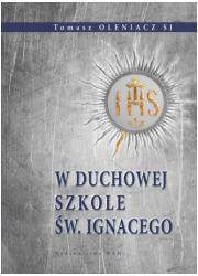 W duchowej szkole św. Ignacego - okładka książki