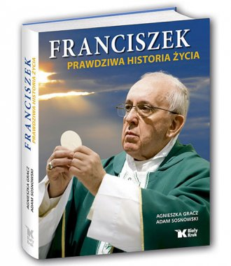 Franciszek. Prawdziwa historia - okładka książki