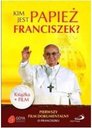 Kim jest papież Franciszek? Książka - okładka książki
