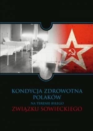 Kondycja zdrowotna Polaków na terenie - okładka książki