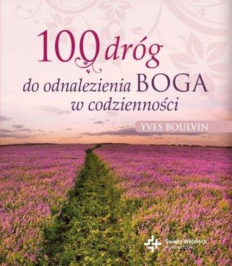 100 dróg do odnalezienia Boga w - okładka książki