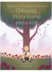 Chłopiec, który został papieżem. - okładka książki