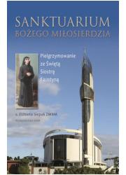 Sanktuarium Bożego Miłosierdzia. - okładka książki