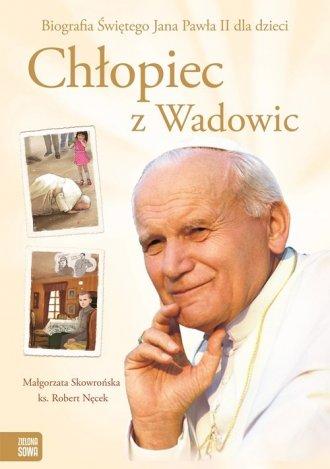 Chłopiec z Wadowic - okładka książki