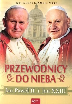 Przewodnicy do nieba. Jan Paweł - okładka książki