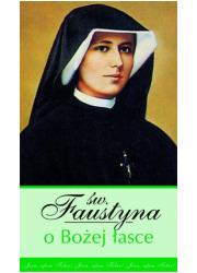 Św. Faustyna o Bożej Łasce - okładka książki