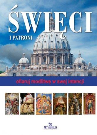 Święci i Patroni. Ofiaruj modlitwę - okładka książki