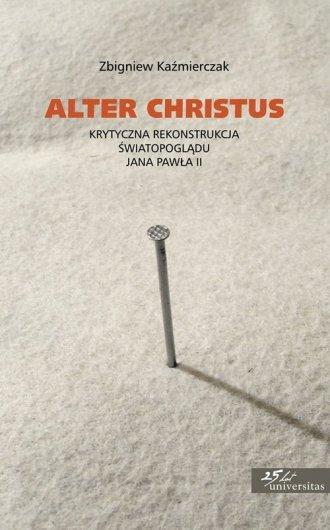 Alter Christus. Krytyczna rekonstrukcja - okładka książki