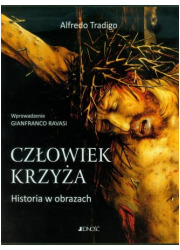 Człowiek krzyża. Historia w obrazach - okładka książki