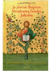 Ja jestem Bogiem Abrahama, Izaaka, - okładka książki