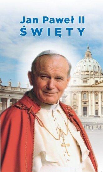 Jak Paweł II Święty. Biografia, - okładka książki